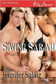 Saving Sarah [Blissful Bets 2] (Siren Publishing Polyamour)