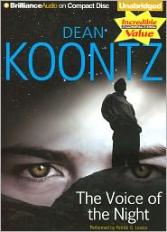 The Voice of the Night - Dean Koontz, Performed by Patrick G. Lawlor