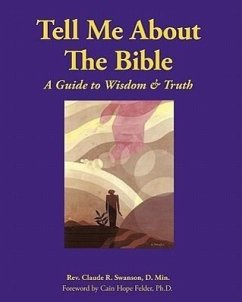 Tell Me about the Bible - Swanson, D. Min Rev Claude R.