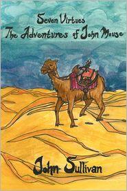 Seven Virtues - John J. Sullivan