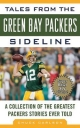 Tales from the Green Bay Packers Sideline - Chuck Carlson; Roger Staubach