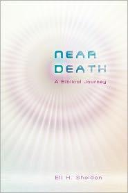 Near Death - Eli H. Sheldon
