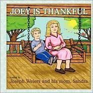 Joey Is Thankful - Joseph Weiers