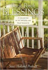 Back Porch Blessings - Staci Holland Pealock