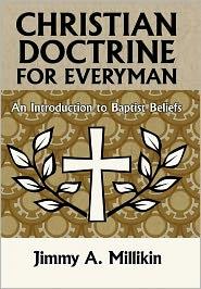 Christian Doctrine For Everyman - Jimmy A. Millikin