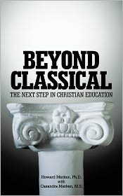 Beyond Classical: The Next Step in Christian Education