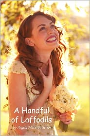 A Handful Of Laffodils - Angela Marie Patterson