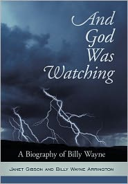 And God Was Watching - Janet Gibson, Billy Wayne Arrington