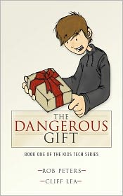 The Dangerous Gift - Rob Peters, Cliff Lea