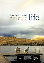 Rediscovering Life - Frank L. Kingsley
