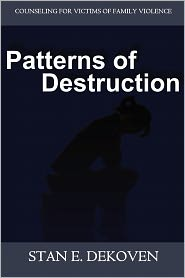 Patterns Of Destruction - Stan Dekoven
