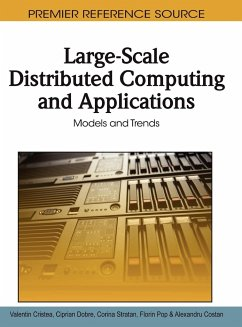 Large-Scale Distributed Computing and Applications: Models and Trends - Cristea, Valentin Dobre, Ciprian Stratan, Corina