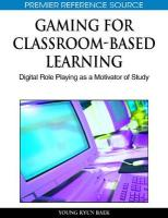 Gaming for Classroom-Based Learning: Digital Role Playing as a Motivator of Study