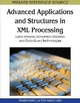 Advanced Applications and Structures in XML Processing - Changqing Li; Tok Wang Ling