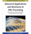 Advanced Applications and Structures in XML Processing - Changqing Li
