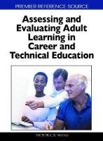 Assessing and Evaluating Adult Learning in Career and Technical Education (Premier Reference Source)