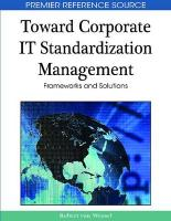 Toward Corporate IT Standardization Management: Frameworks and Solutions