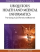 Ubiquitous Health and Medical Informatics - Sabah Mohammed; Jinan Fiaidhi