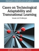 Cases on Technological Adaptability and Transnational Learning - Siran Mukerji; Purnendu Tripathy