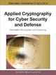 Applied Cryptography for Cyber Security and Defense - Hamid R. Nemati; Li Yang