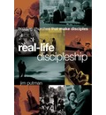 Real-Life Discipleship - Jim Putman