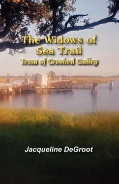 The Widows of Sea Trail-Tessa of Crooked Gulley - Degroot, Jacqueline