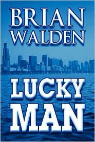 Lucky Man - Brian Walden