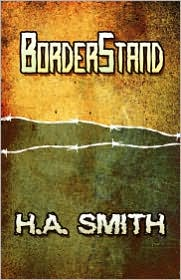 Borderstand - H.A. Smith