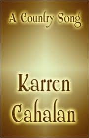 A Country Song - Karren Cahalan