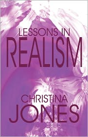 Lessons In Realism - Christina Jones