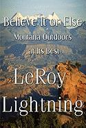 Believe It or Else: Montana Outdoors at Its Best
