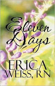 Eleven Days - Rn Erica Weiss