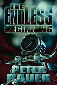 The Endless Beginning - Peter Bauer