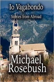 Io Vagabondo - Michael Rosebush