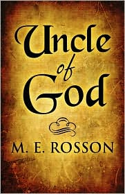 Uncle Of God - M. E. Rosson