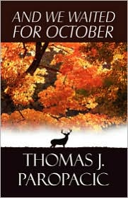 And We Waited For October - Thomas Paropacic