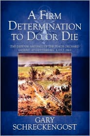 A Firm Determination To Do Or Die - Gary Schreckengost