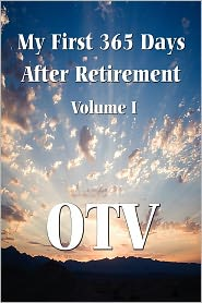 My First 365 Days After Retirement - Otv