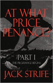 At What Price Penance? - Jack Strife