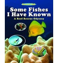 Some Fishes I Have Known - Snorkel Bob