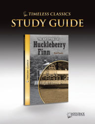 The Adventures of Huckleberry Finn Study Guide (Timeless Classics Series) - Saddleback Educational Publishing