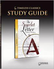 The Scarlet Letter Study Guide (Timeless Classics Series) - Saddleback Educational Publishing
