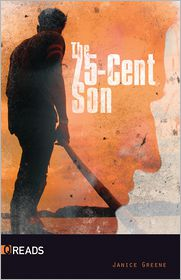 The 75-cent Son-Quickreads - Janice Greene