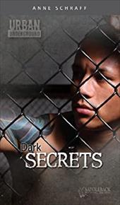 Dark Secrets - Schraff, Anne