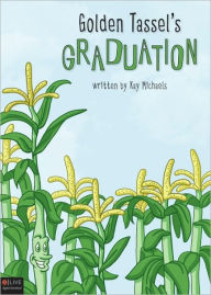 Golden Tassel's Graduation - Kay Michaels