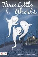 Three Little Ghosts