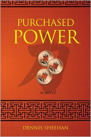 Purchased Power: A Novel - Dennis Sheehan
