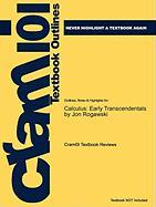 Outlines & Highlights for Calculus: Early Transcendentals by Jon Rogawski, ISBN: 9781429210737