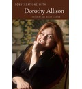 Conversations with Dorothy Allison
