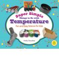 Super Simple Things to Do with Temperature - Kelly Doudna